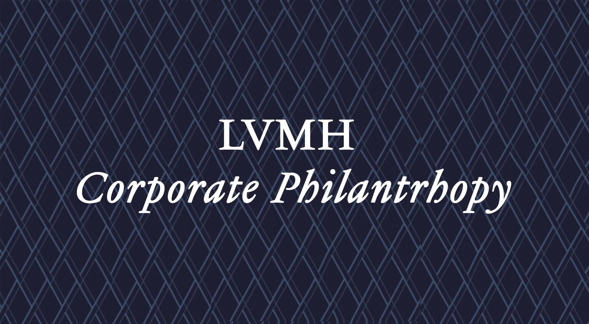 Art Culture Commitment Corporate Philanthropy Lvmh