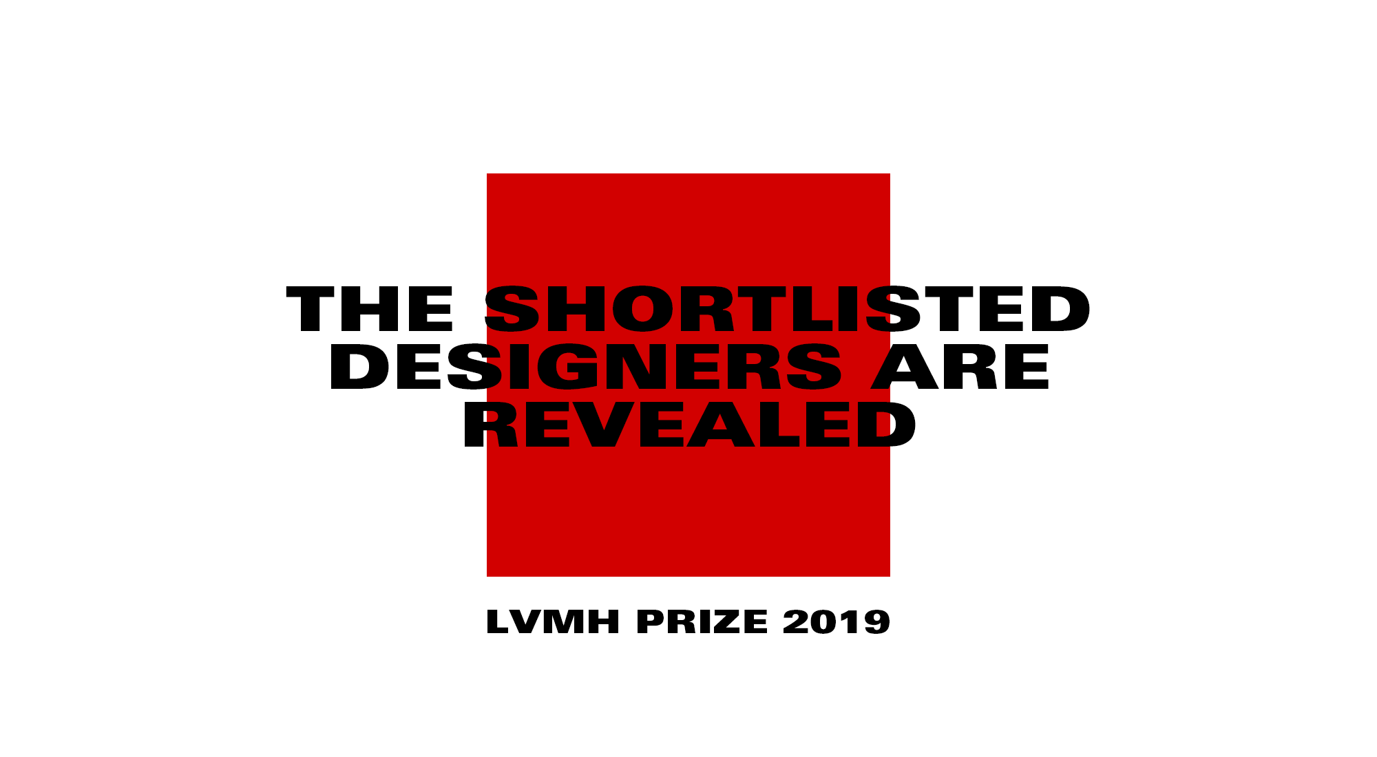 Lvmh Prize For Young Fashion Designers Lvmh Reveals The List Of The 20 Designers Shortlisted For The Semi Final Held On March 1st And 2nd 2019 Lvmh